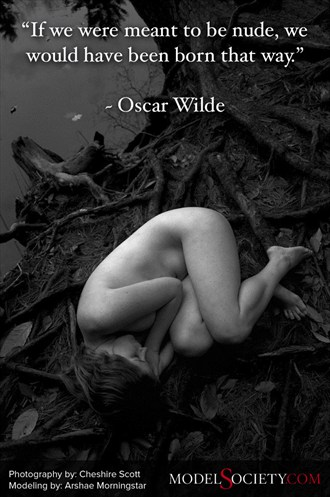 %22If we were meant to be nude, we would have been born that way.%22 %E2%80%93 Oscar Wilde Nature Photo by Administrator Model Society Admin