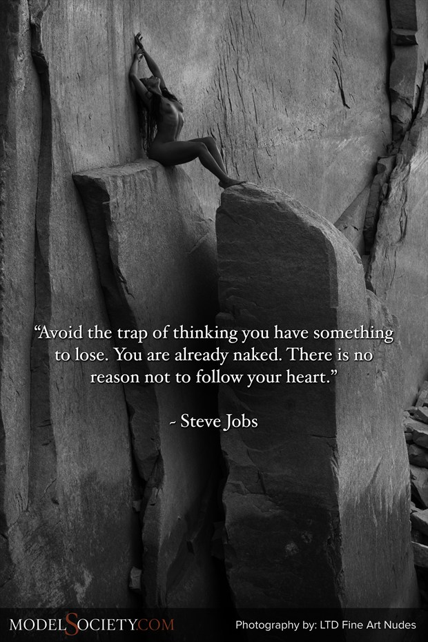 Quote by Steve Jobs with nude model in nature by LTD Fine Art Nudes Artistic Nude Photo by Administrator Model Society Admin